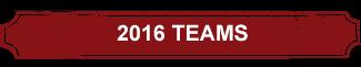 2016-teams